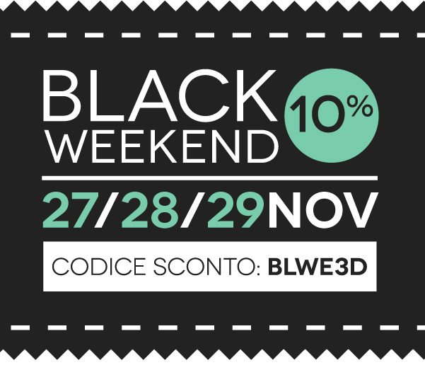 Black Weekend 27/28/29 Novembre